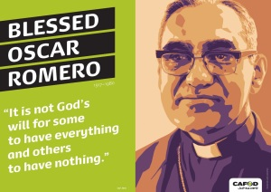"Blessed Oscar Romero ""It is not God's will for some to have everything and others to have nothing."""
